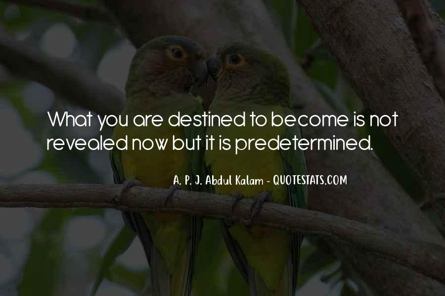 Quotes About Not Destined #1431848