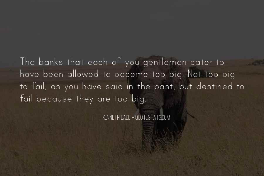 Quotes About Not Destined #1507672