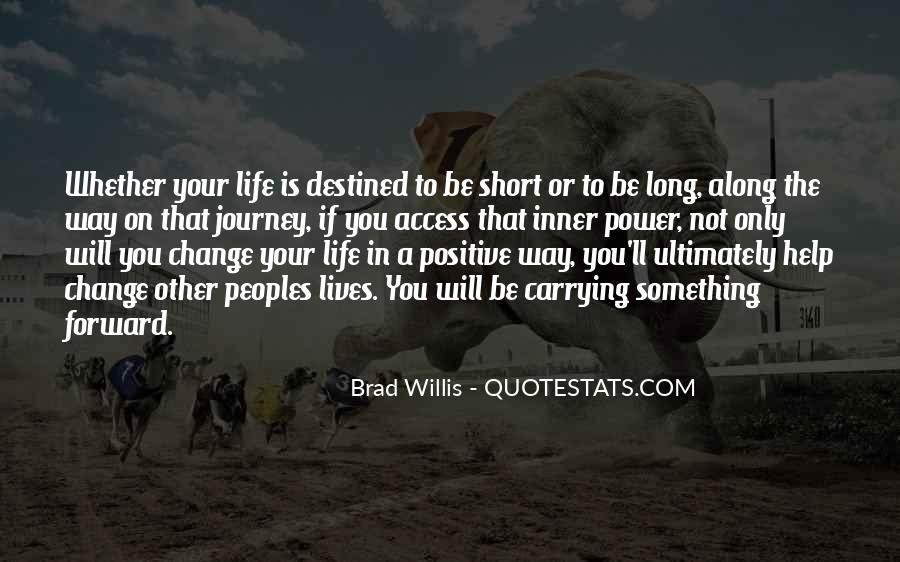 Quotes About Not Destined #169338
