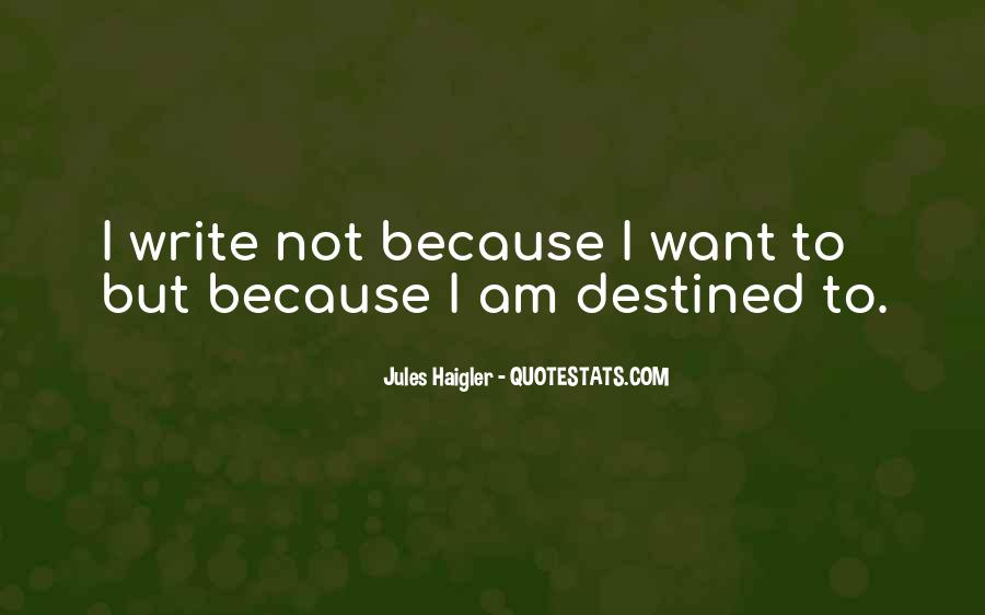 Quotes About Not Destined #238456