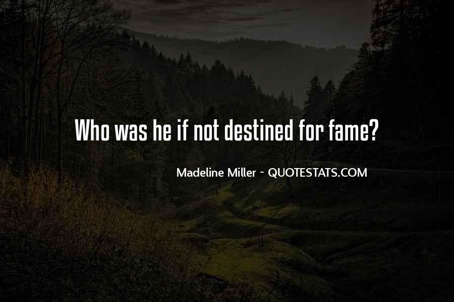 Quotes About Not Destined #321194