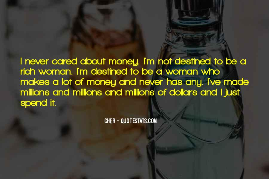 Quotes About Not Destined #396177