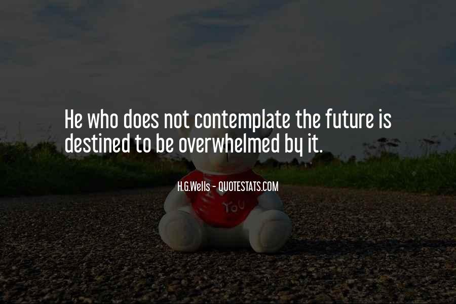 Quotes About Not Destined #492988