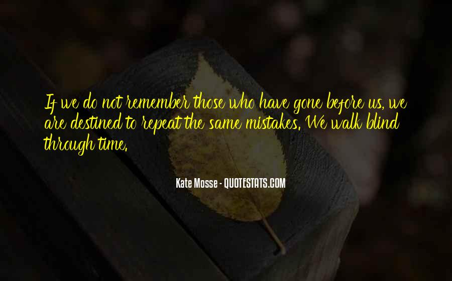 Quotes About Not Destined #616511