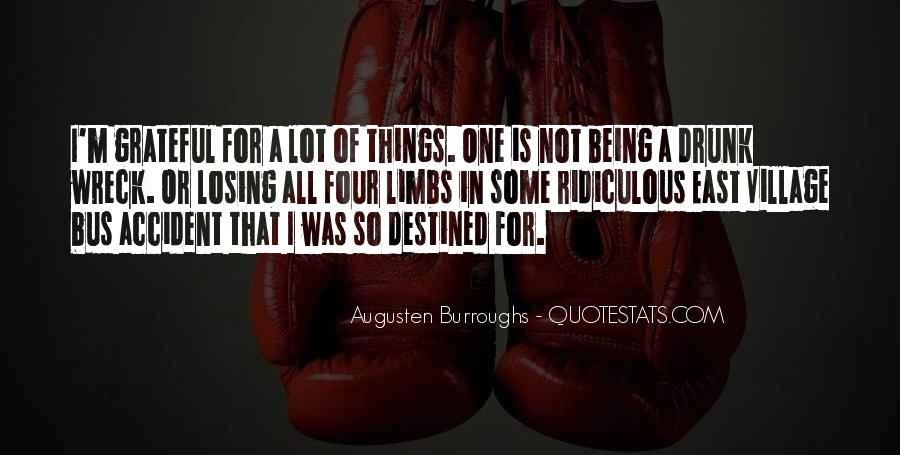 Quotes About Not Destined #853414