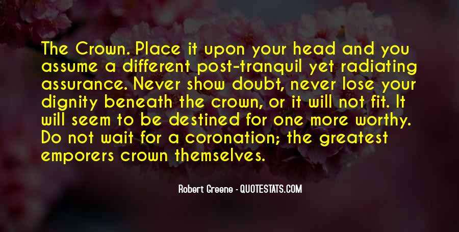 Quotes About Not Destined #905271