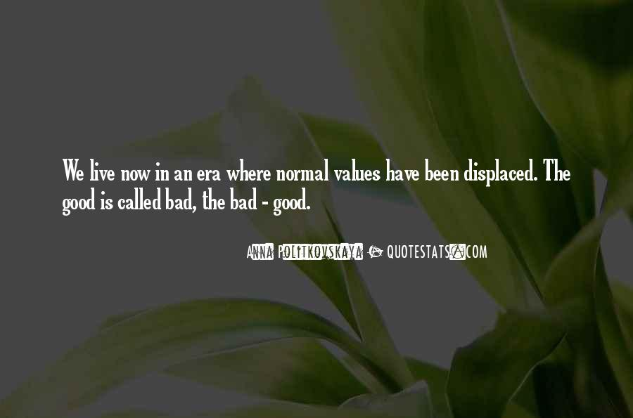 Quotes About Bad Values #1460198