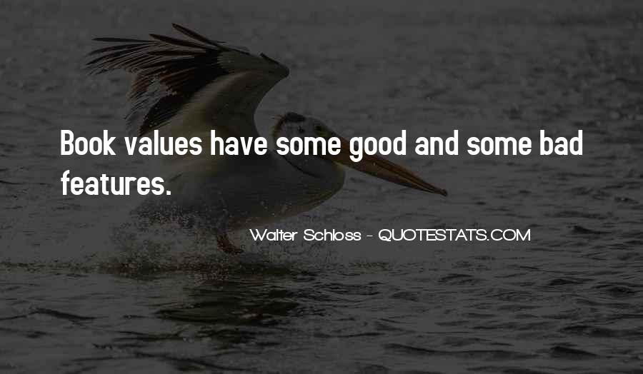 Quotes About Bad Values #731196