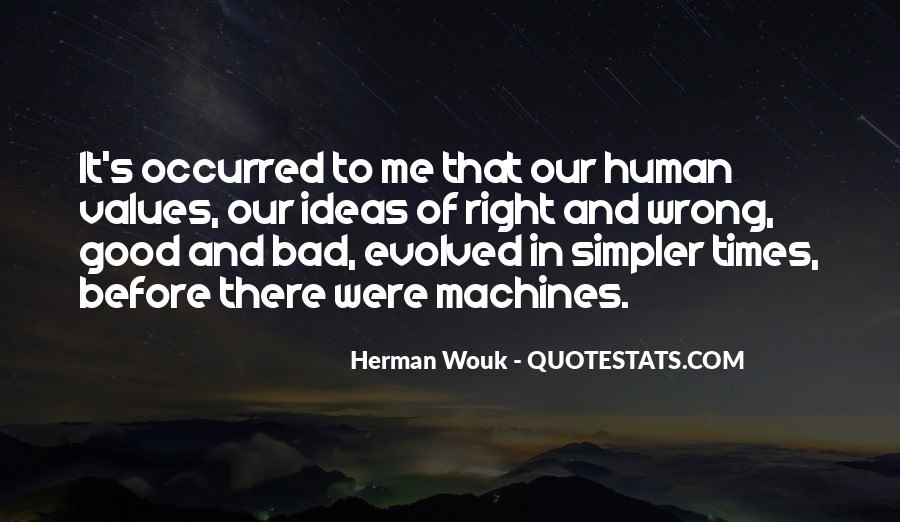 Quotes About Bad Values #936692