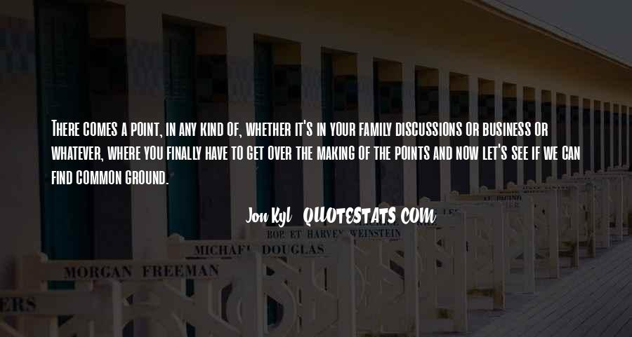 Quotes About Making Points #1323006