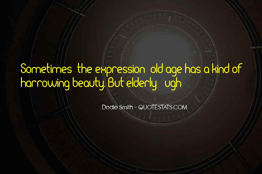 Quotes About Old Age Beauty #1401387