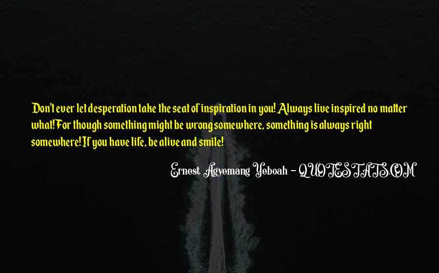Quotes About Inspired Life #142013