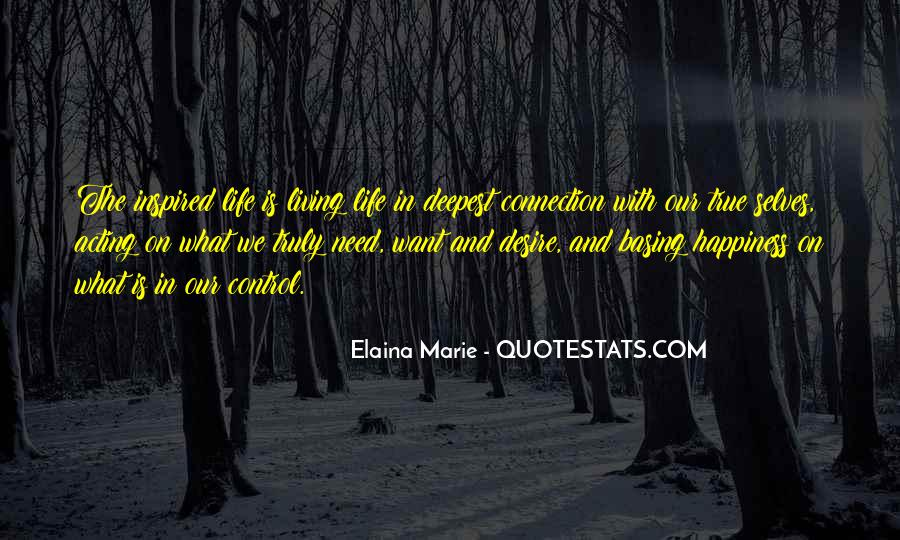 Quotes About Inspired Life #411333