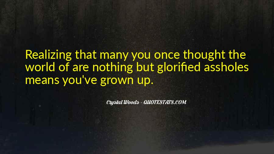 Quotes About Grown Up Relationships #1190043