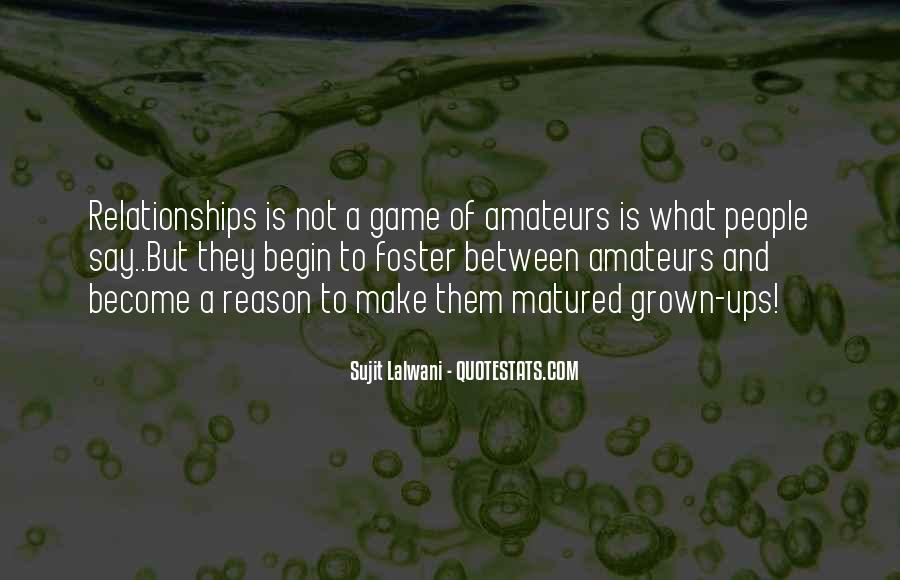 Quotes About Grown Up Relationships #1312148