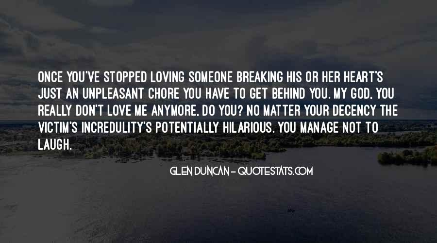 Quotes About Not Loving Him Anymore #1183578