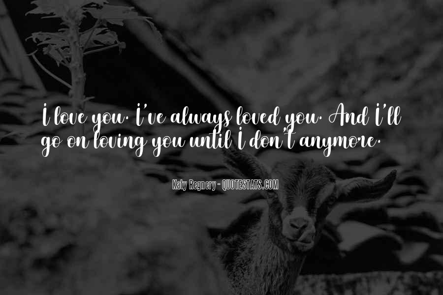 Quotes About Not Loving Him Anymore #930620