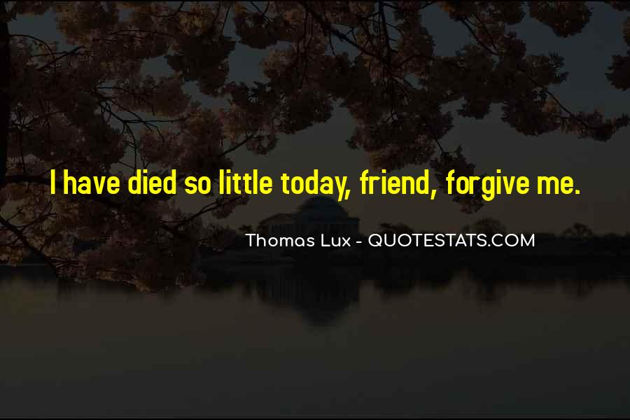 Quotes About A Friend Who Died #1202976