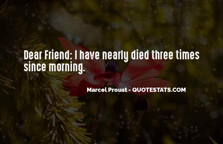 Quotes About A Friend Who Died #139857