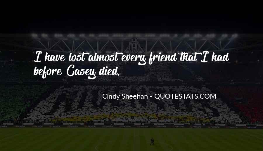Quotes About A Friend Who Died #227375