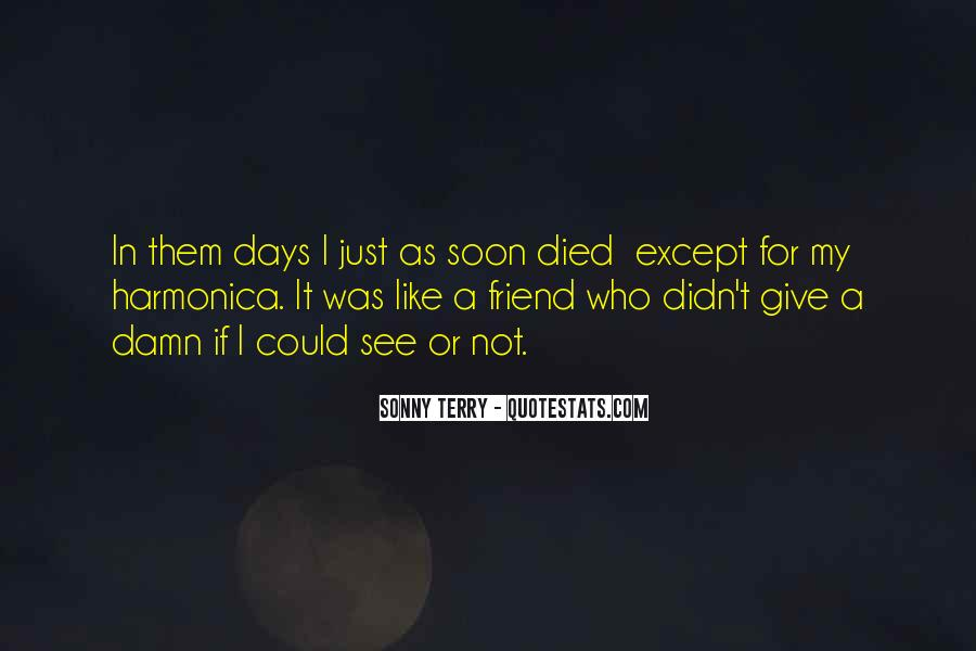 Quotes About A Friend Who Died #264268