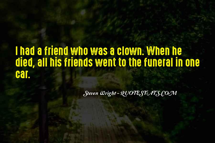 Quotes About A Friend Who Died #365496