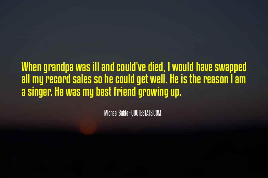 Quotes About A Friend Who Died #373412
