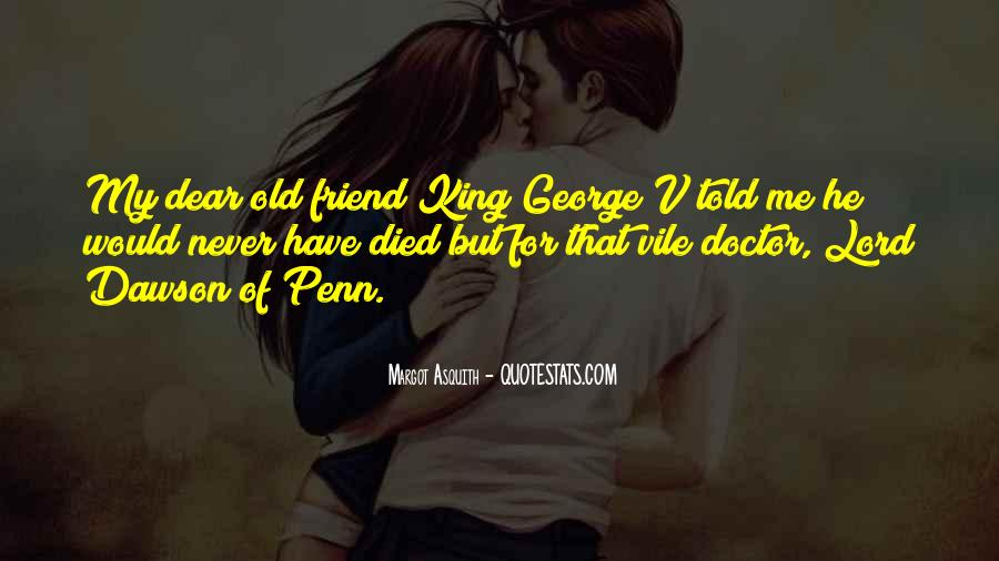 Quotes About A Friend Who Died #383590