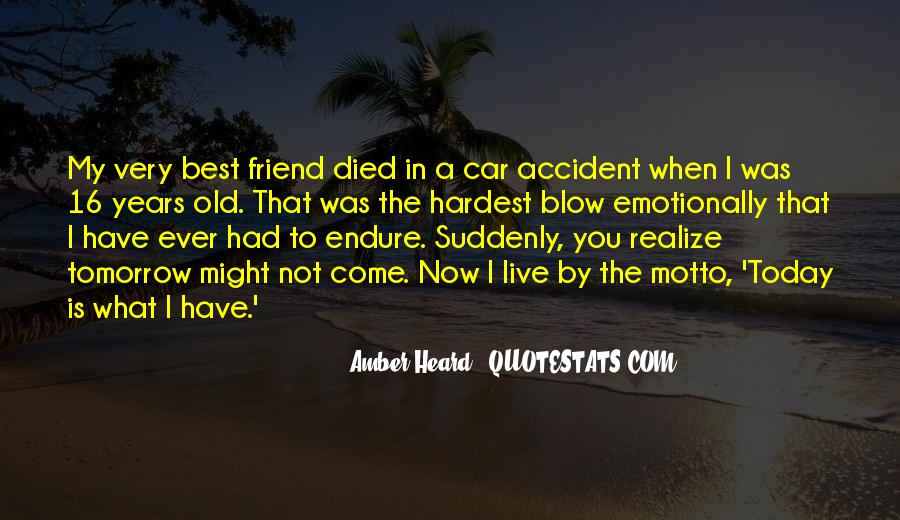 Quotes About A Friend Who Died #419646
