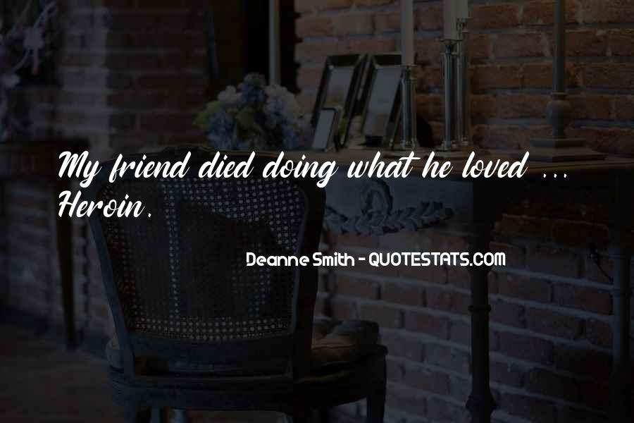 Quotes About A Friend Who Died #445929