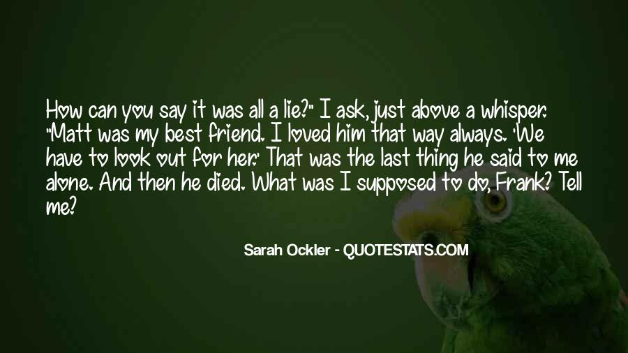 Quotes About A Friend Who Died #604073