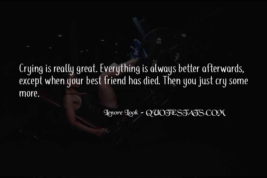 Quotes About A Friend Who Died #662937