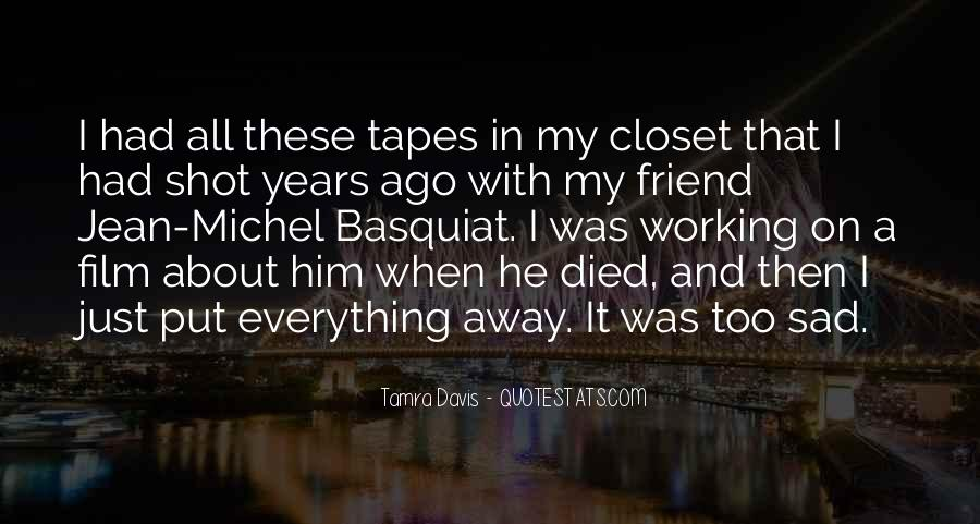 Quotes About A Friend Who Died #715663