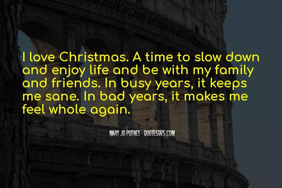Quotes About Christmas Family And Friends #1415559