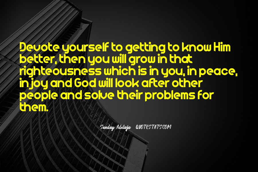Quotes About Knowing Yourself And God #105676
