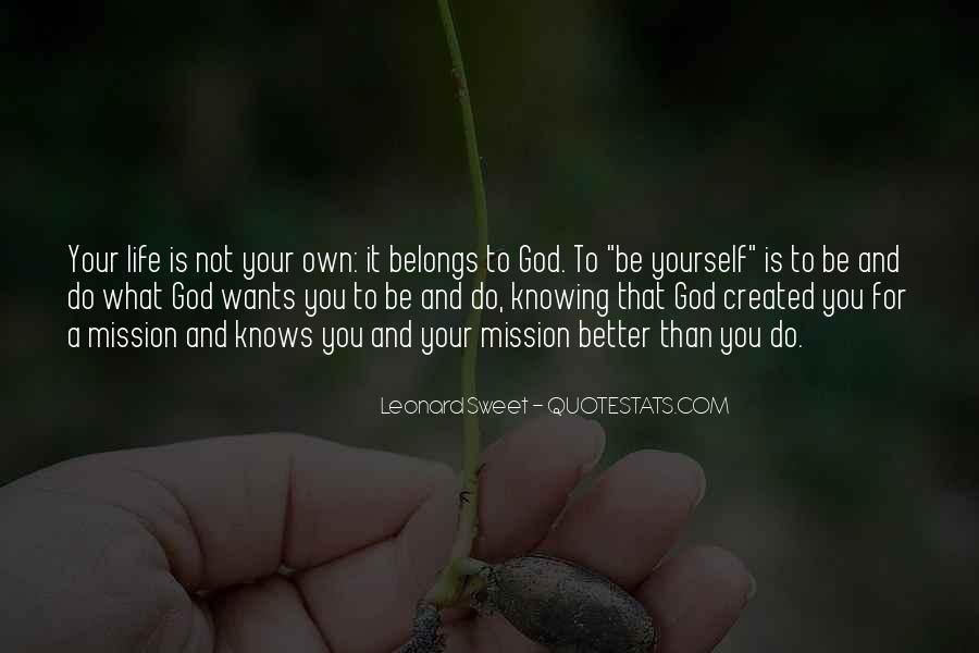 Quotes About Knowing Yourself And God #516147