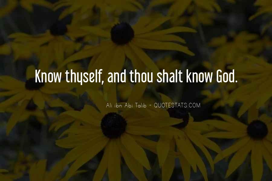 Quotes About Knowing Yourself And God #55865