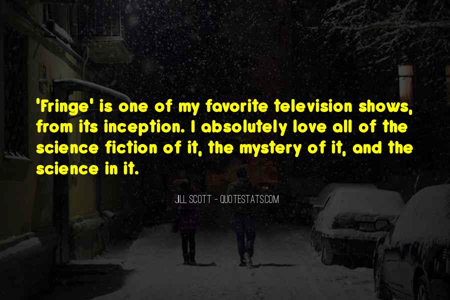 Quotes About Fringe Science #1779735