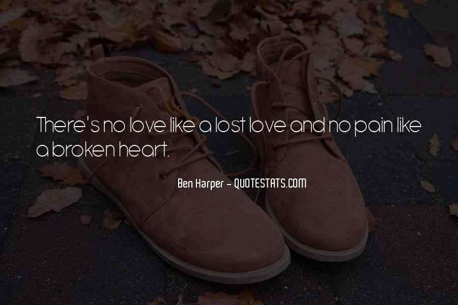 Quotes About Pain Of Love Lost #1006342