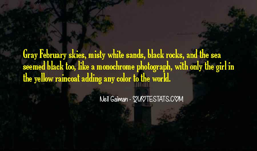 Quotes About Gray Skies #1873175