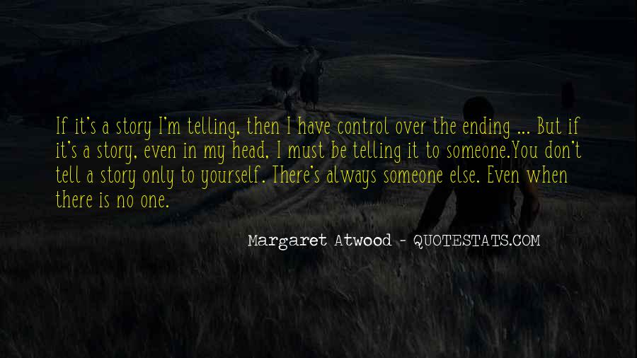 Quotes About Telling Someone It's Over #697310