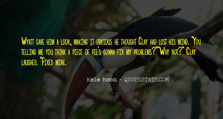 Quotes About Telling Someone It's Over #7506