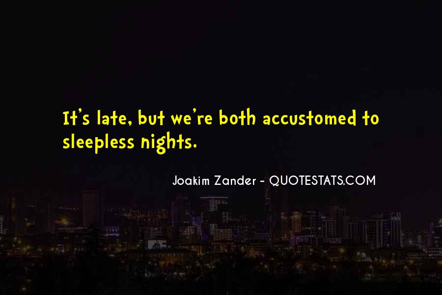 Quotes About Sleepless Nights #1686205