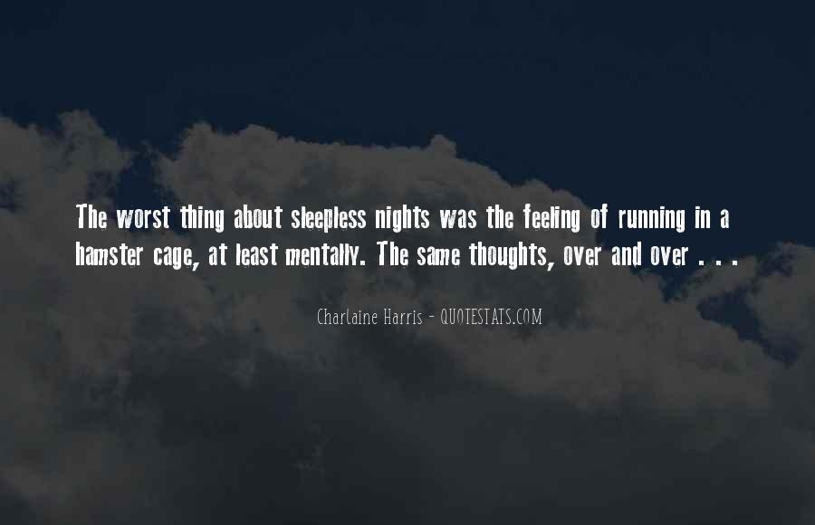 Quotes About Sleepless Nights #1853498