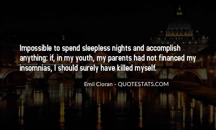 Quotes About Sleepless Nights #869244