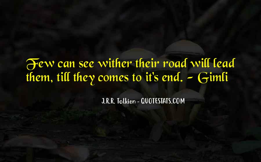 Quotes About Journey Tolkien #963146