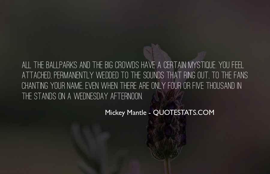 Quotes About Mystique #1290127