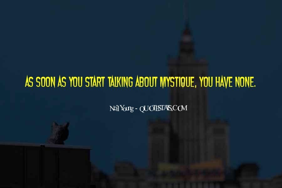 Quotes About Mystique #1302288