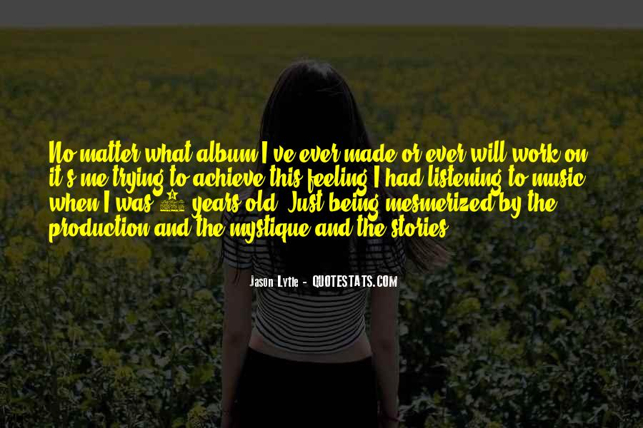 Quotes About Mystique #649652