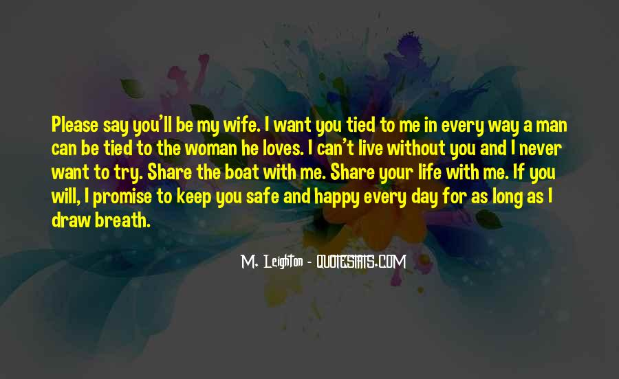 Quotes About If You Want Me In Your Life #1202749